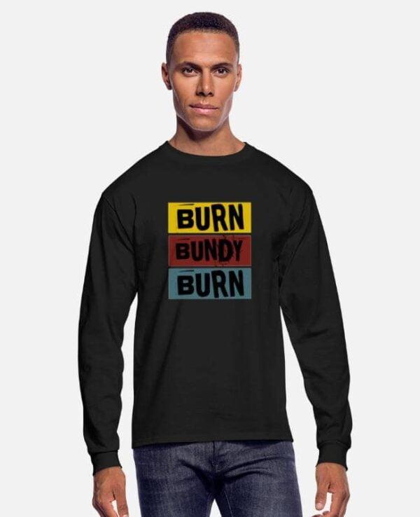 Burn Bundy Burn Shirt Vintage T Shirt min