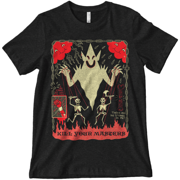 Kill Your Masters T Shirt min