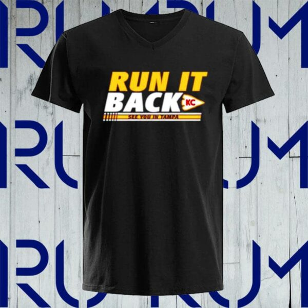 Official run it back kansas city chiefs see you in tampa t shirt 4 min