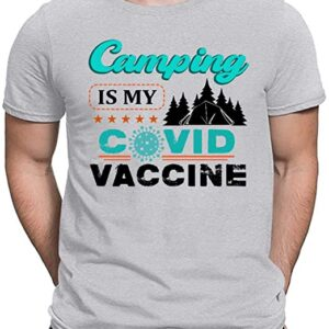 Camping is My Covid Vaccine T Shirts Unisex For Men and Women min