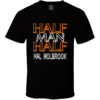 Half Man Half Hal Holbrook Theater Hall Of Fame T Shirt for Men and Women min