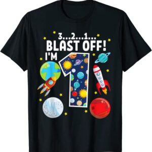 Outer Space 321 Blast Off Age 1 1st Birthday Party Space T Shirt for Men and Women min