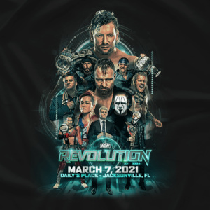AEW Revolution 2021 Essential T Shirt 2