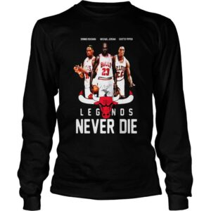Scottie Pippen Legends Never Die Dennis Rodman Michael Jordan T Shirt 3 min