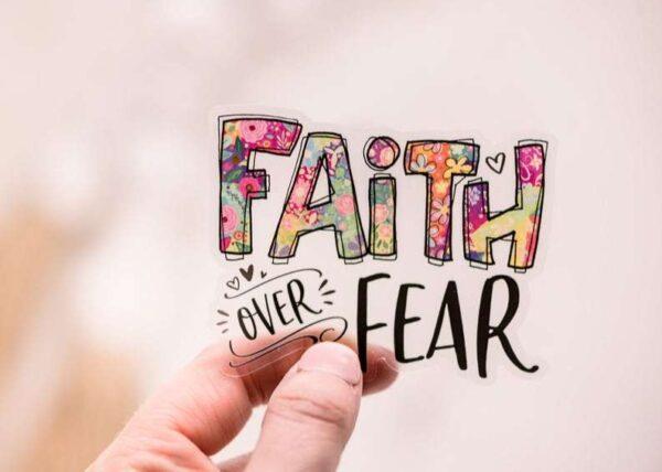 Faith Over Fear Decorative Sticker