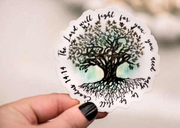 The Lord Will Fight For You Sticker