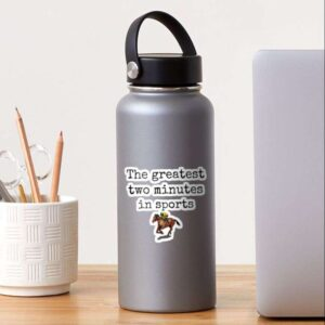 The greatest two minutes in sports Horse Derby Decorative Sticker