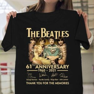 The Beatles 61th Anniversary 1960 2021 Thank You For The Memories Signature T Shirt