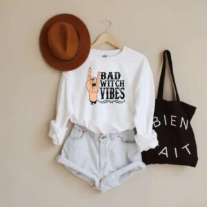 Bad Witch Vibes Sweatshirt Halloween Shirt