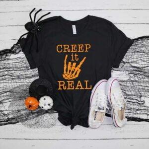 Creep It Real Funny Halloween Shirt