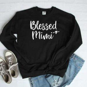 Blessed Mimi Sweatshirt Unisex T Shirt