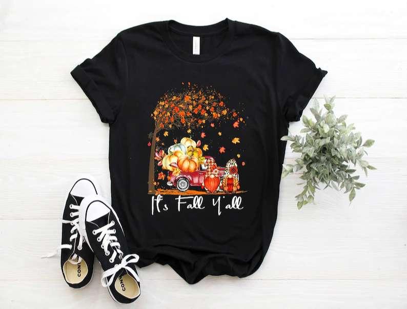 It's Fall Yall Cute Gnomes Pumpkin Truck Autumn Tree Fall Unisex T Shirt