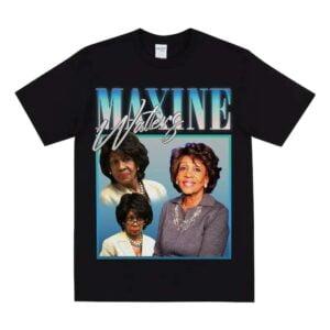Maxine Waters Unisex T Shirt