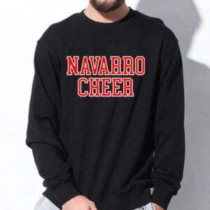 Navarro Cheer Sweatshirt Unisex T Shirt
