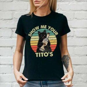 Show Me Your Titos Unisex T Shirt
