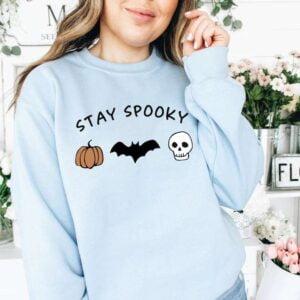 Stay Spooky Sweatshirt Unisex T Shirt