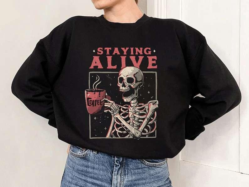 Staying Alive Halloween Sweatshirt Unisex T Shirt