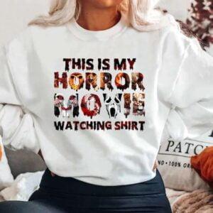 This Is My Horror Movie Watching Sweatshirt Unisex T Shirt
