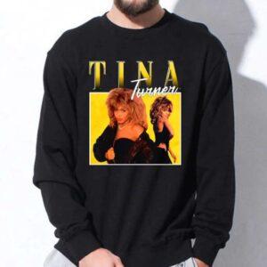 Tina Turner Sweatshirt Unisex T Shirt