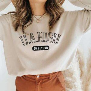 Ua High School Go Beyond Anime Sweatshirt Unisex T Shirt