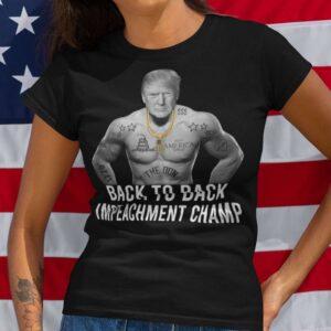 Back To Back Impeachment Champ Unisex T Shirt