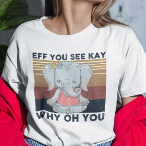 EFF You See Kay Shirt Why Oh You Unisex T Shirt