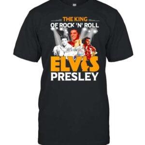 Elvis Presley Shirt The King Of Rock N Roll