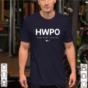 Hwpo Hard Work Pays Off Unisex T Shirt