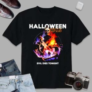 Michael Myers Shirt Kills Evil Dies Tonight