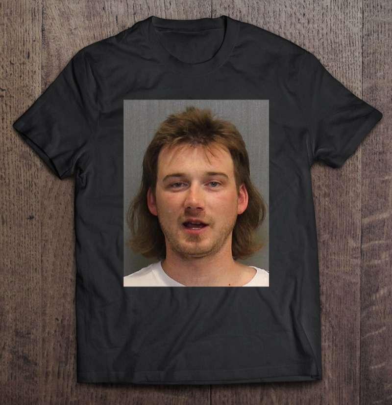 Morgan Wallen T Shirt Mugshot