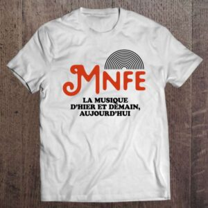 Musics Not For Everyone Mnfe T Shirt