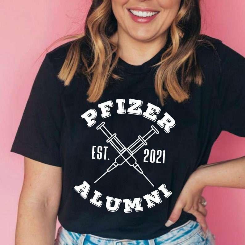 Pfizer Est 2021 Alumni Unisex T Shirt