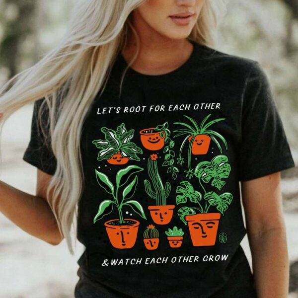 Root For Each Other Unisex T Shirt