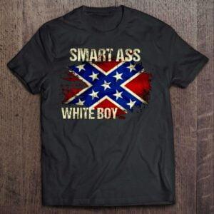 Smart Ass White Boy Rebel Flag Unisex T Shirt