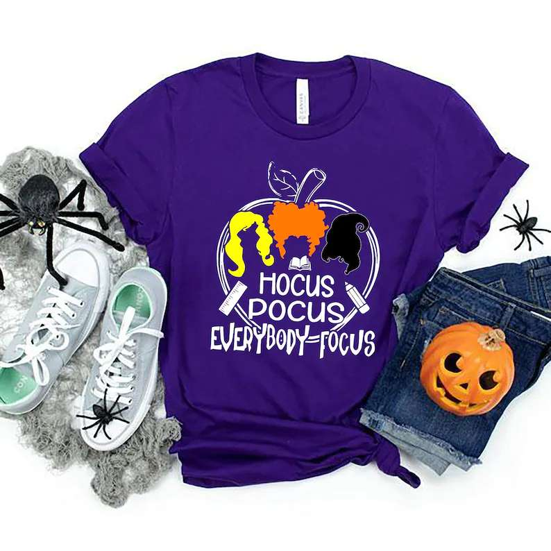 Teacher Shirt Hocus Pocus Everybody Focus Halloween