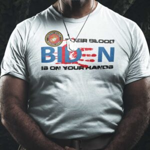Their Blood Is On Your Hands Fuck You Biden Unisex T Shirt