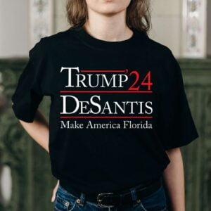 Trump 2024 Desantis Make America Florida Unisex T Shirt