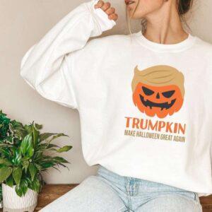 Trumpkin Make Halloween Great Again Sweatshirt Hoodie Halloween Shirt